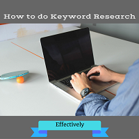 Doing Keyword Research Effectively