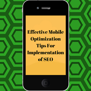 Effective Mobile Optimization Tips for SEO