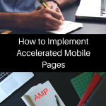 How to Implement Accelerated Mobile Pages