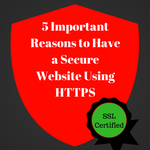 5 Reasons For Using HTTPS For Website Security