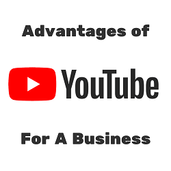Advantages of YouTube Channel for a Business